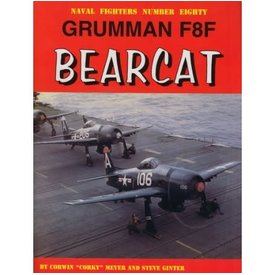 Naval Fighters Grumman F8F Bearcat: Naval Fighters #80 SC