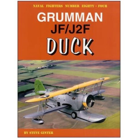 Grumman JF/J2F Duck: Naval Fighters #84 softcover