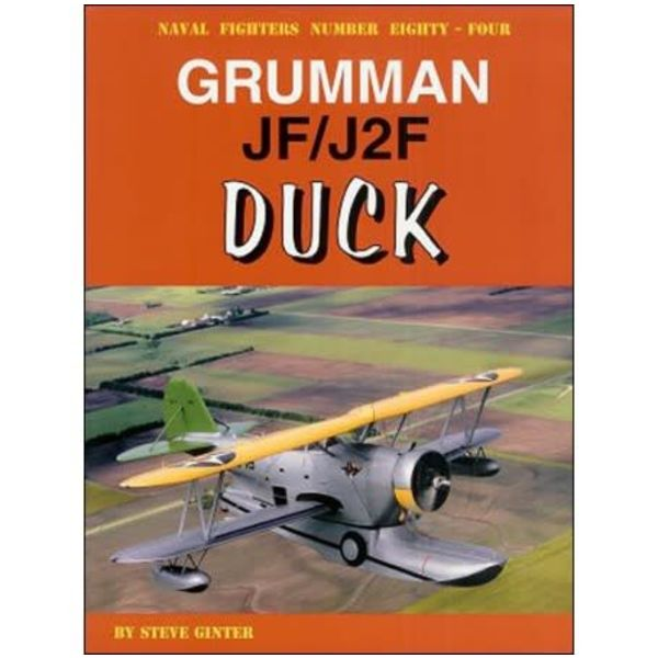 Naval Fighters Grumman JF/J2F Duck: Naval Fighters #84 softcover