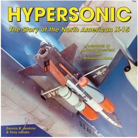 Specialty Press Hypersonic: Story of the North American X15 softcover