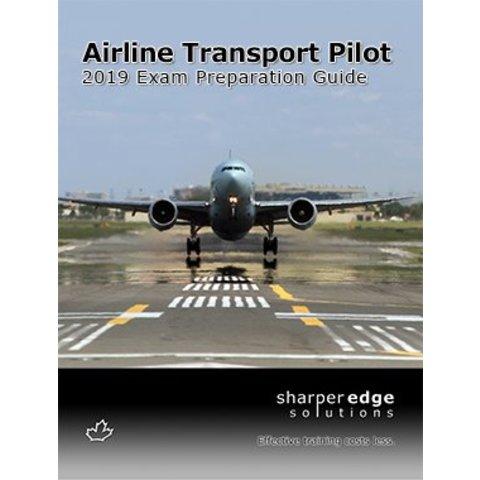 Sharper Edge Airline Transport Pilot Exam Preparation Guide 2019