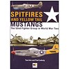 Spitifres & Yellow Tail Mustangs: 52nd Fighter Group in WW2 hardcover