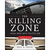 Killing Zone: How & Why Pilots Die: 2nd edition, softcover