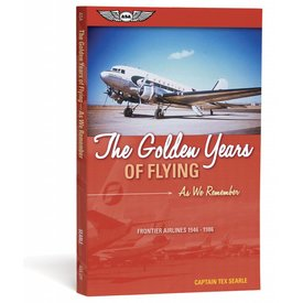 ASA - Aviation Supplies & Academics The Golden Years of Flying: As We Remember: Frontier Airlines: 1946-1986