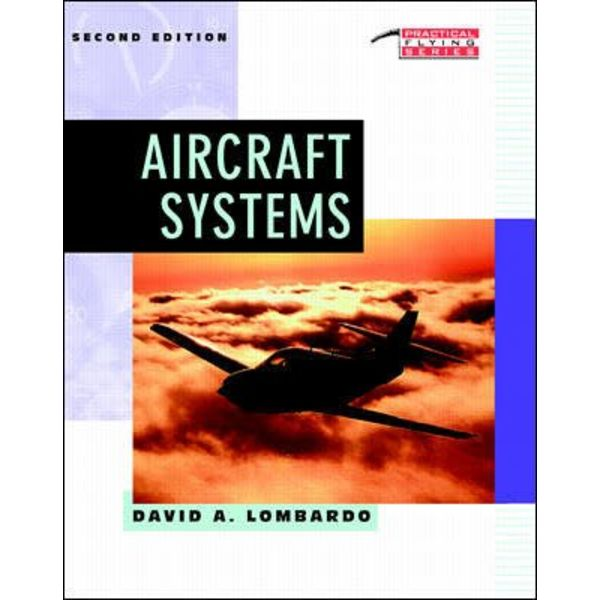 McGraw-Hill Aircraft Systems: Practical Flying Series 2nd Edition Softcover