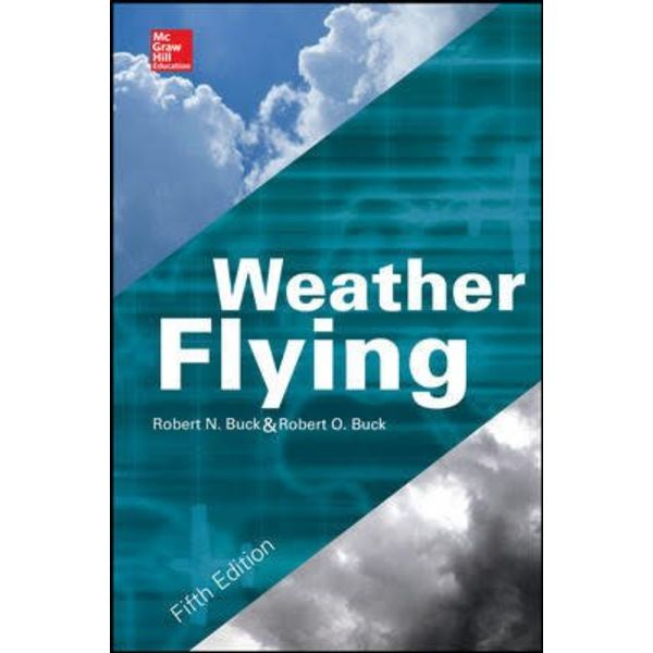 McGraw-Hill Weather Flying: 5th Edition hardcover