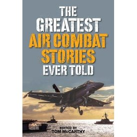 Globe Pequot Greatest Air Combat Stories Ever Told softcover