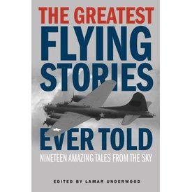 Greatest Flying Stories Ever Told softcover