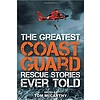 Greatest Coast Guard Rescue Stories Ever Told softcover