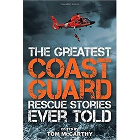 Globe Pequot Greatest Coast Guard Rescue Stories Ever Told softcover
