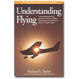 ASA - Aviation Supplies & Academics Understanding Flying: Commonsense Practical Approach hardcover