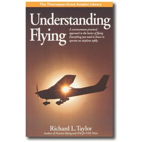 Understanding Flying: Commonsense Practical Approach hardcover