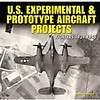 US Experimental & Prototype Aircraft Projects: Volume 1: Fighters 1939-1945 hardcover**o/p**