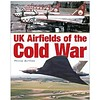UK Airfields of the Cold War hardcover