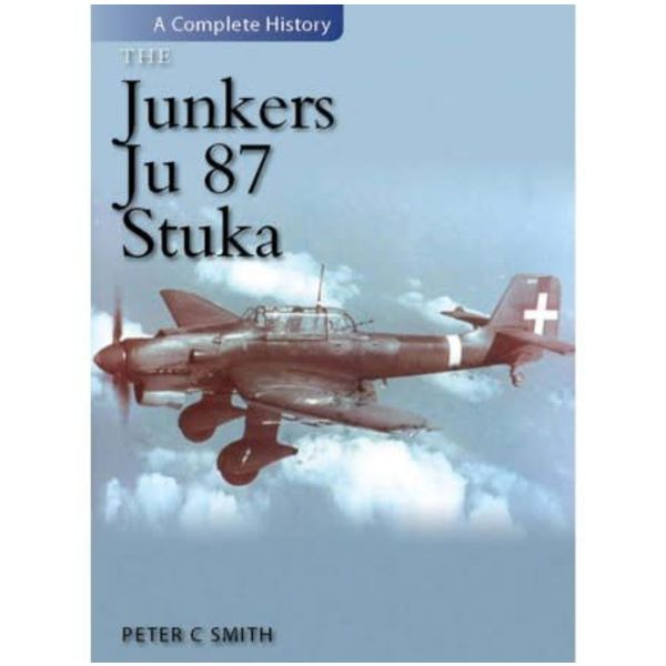 Crecy Publishing Junkers JU87 Stuka: Complete History hardcover