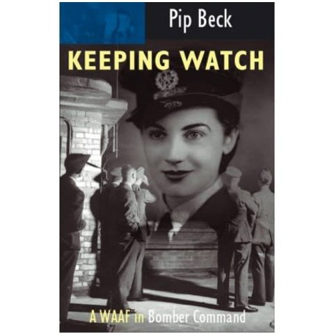 Keeping Watch: WAAF in Bomber Command softcover
