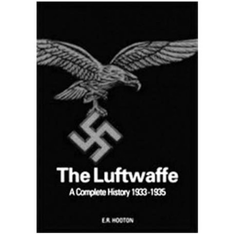 Luftwaffe: Complete History: 1933-1945 hardcover