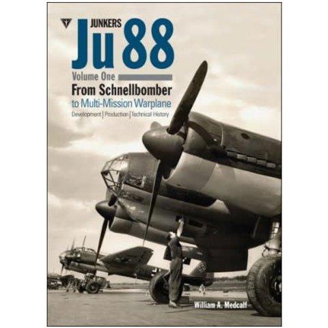 Junkers JU88: Volume 1: Schnellbomber Hardcover