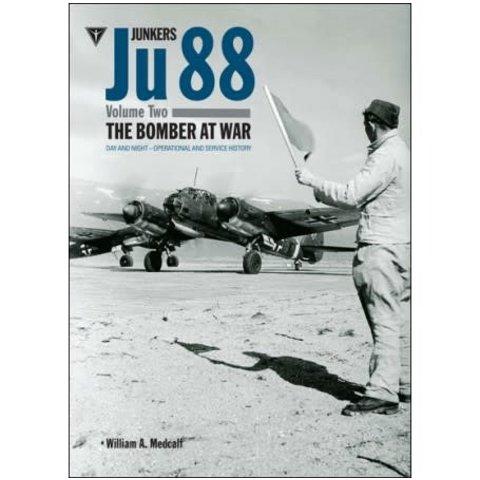 Junkers JU88: Volume 2: Bomber at War: Day & Night hardcover