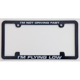 avworld.ca Licence Plate Frame - I'm Not Driving Fast, I'm Flying Low