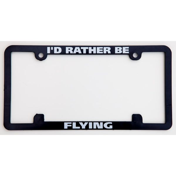 Licence Plate Frame - I'd Rather Be Flying
