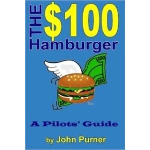 McGraw-Hill $100 Hamburger:Guide To Pilots
