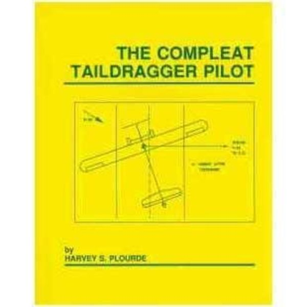 Compleat Taildragger Pilot Sc