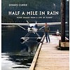 Half a Mile in Rain: Word Images from a Life in flight softcover