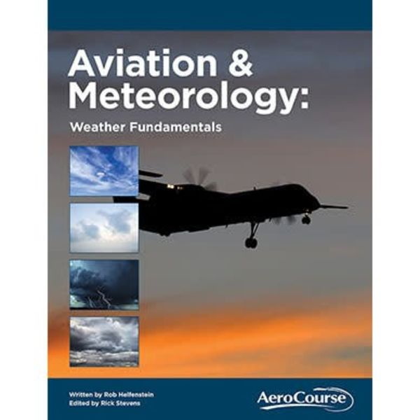AeroCourse Aviation & Meteorology: Weather Fundmentals softcover (Book Only)