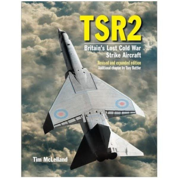 Crecy Publishing TSR2: Britain's Lost Cold War Strike Aircraft hardcover