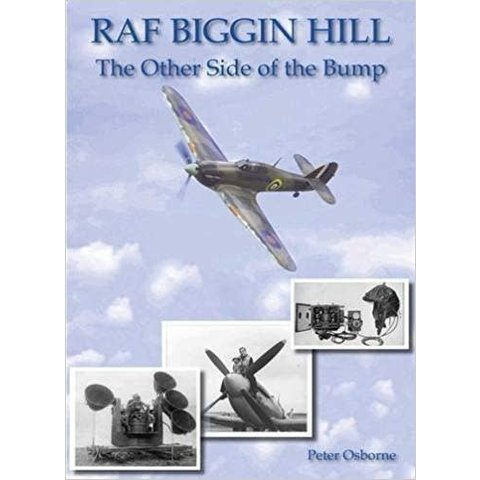 RAF Biggin Hill: Other side of the Bump softcover