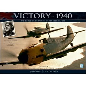 Crecy Publishing Victory 1940: Battle of Britain as Never Seen Before hardcover