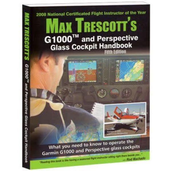 Max Trescott Max Trescott's G1000 & Perspective Glass Cockpit SC