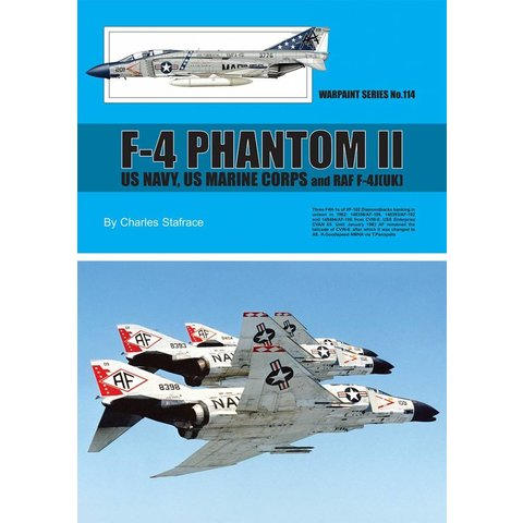 F4 Phantom II: US Navy US Marine Corps and RAF F4J: Warpaint #114 softcover