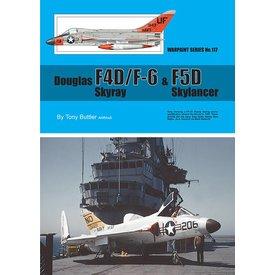 Warpaint Douglas F4D/F6 Skyray & F5D Skylancer: Warpaint #117 softcover