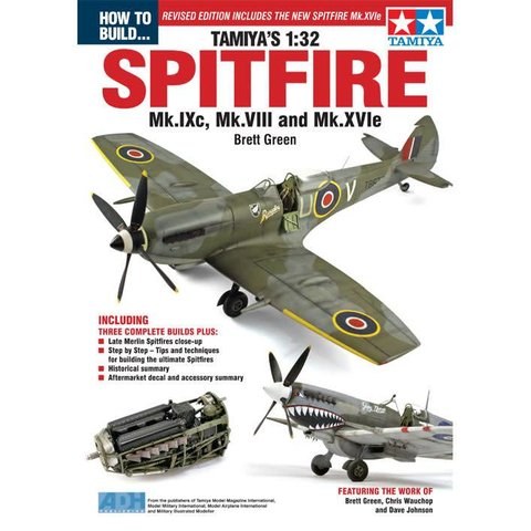 How to Build Tamiya's 1:32 Spitfire MKIXc/VIII & XVIe softcover