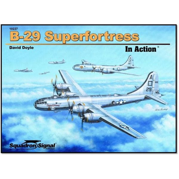Squadron B29 Superfortress: In Action #227 softcover