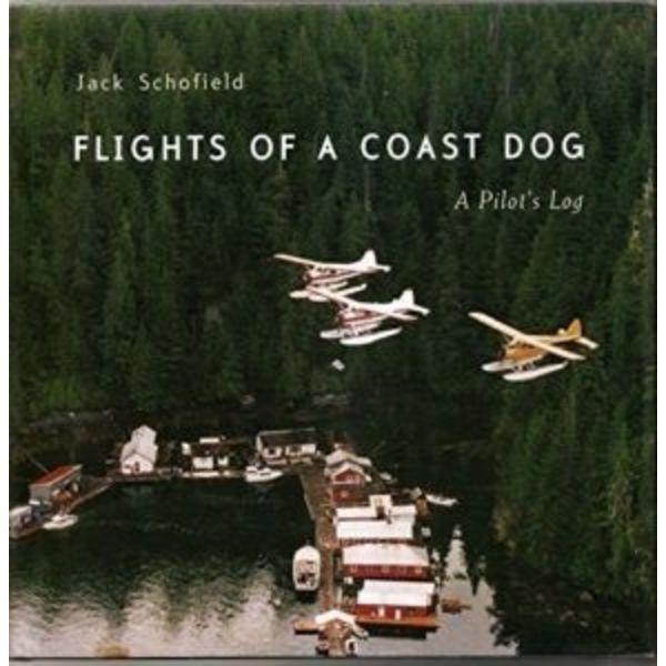 Coast Dog Press Flights of a Coast Dog: A Pilot's Log softcover**o/p**