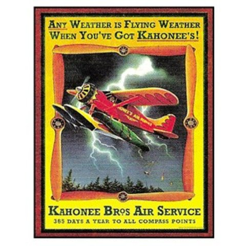 Tin Sign Kahonee Brothers Any Weather is Flying Weather