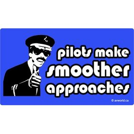 Pilots Make Smoother Approaches Sticker