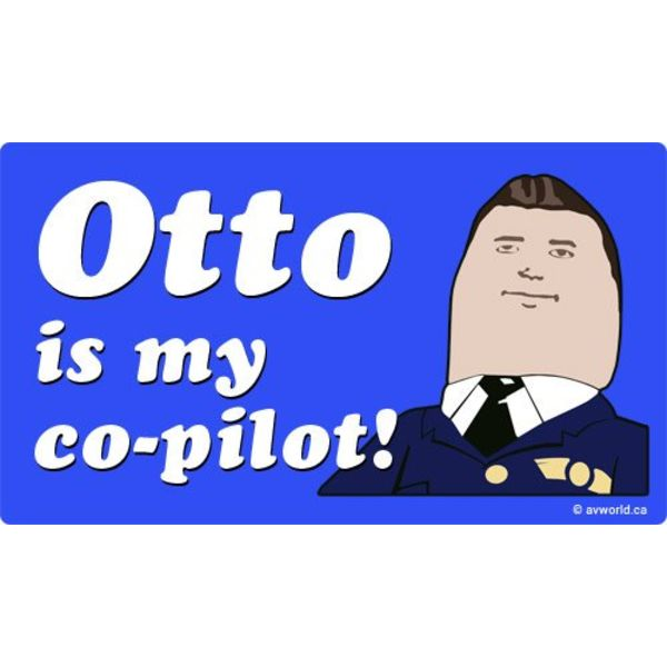 Otto Is My Co-Pilot Sticker