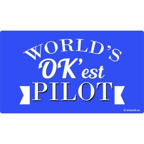 World's OK'est Pilot Sticker