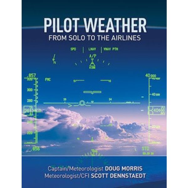 Pilot Weather: From Solo to the Airlines (US) SC