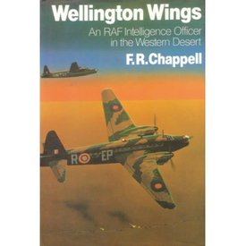 Crecy Publishing Wellington Wings: RAF Intelligence Officer in the Western Desert hardcover+NSI+
