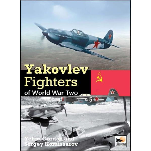 Hikoki Publications Yakovlev Aircraft of World War Two hardcover