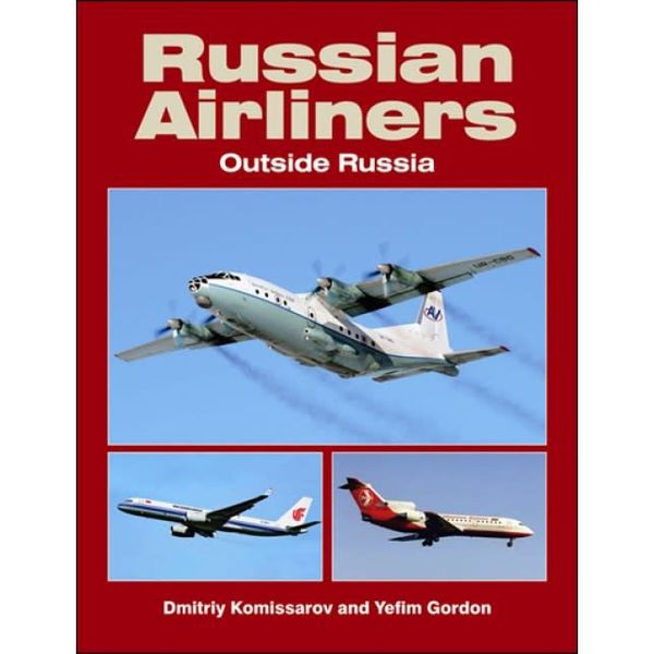Russian Airliners Outside Russia softcover