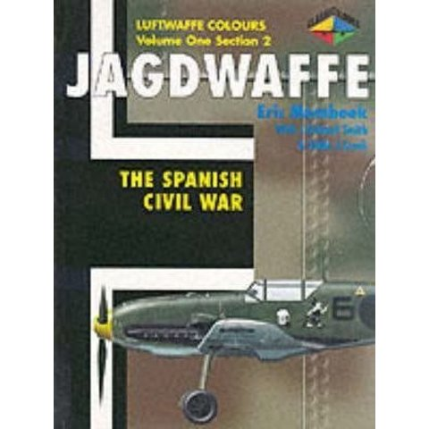 Jagdwaffe: Luftwaffe Colours: Vol.1.Sec2: Spanish Civil War softcover