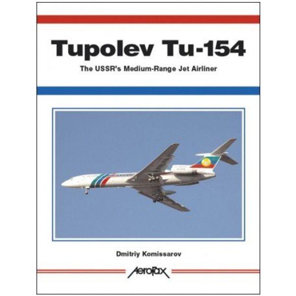 AeroFax Tupolev Tu154: USSR's Medium Range Jet Airliner: Aerofax softcover