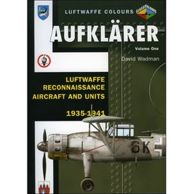 Classic Publications Aufklarer: Luftwaffe Colours: Reconaissance A/C: Vol.1 SC