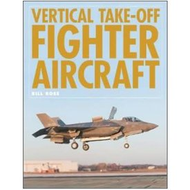Classic Publications Vertical Take-Off Fighter Aircraft hardcover